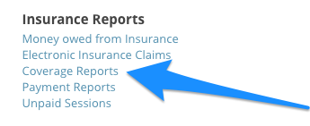 All coverage reports are available through the Coverage Reports link via the Insights section in SimplePractice