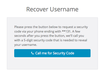 You can choose to receive a phone call with a security code to recover your SimplePractice username