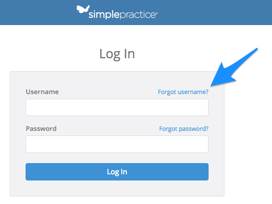 Click on Forgot Username to being the process of recovering your SimplePractice username